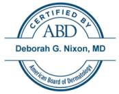Certified by ABD Deborah Nixon, MD